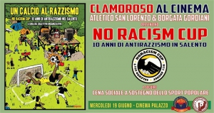 "Clamoroso al Cinema -  ""Un calcio al razzismo"" del collettivo No racism cup"